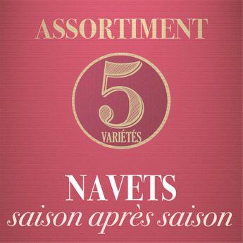 ASSORTIMENT DE NAVETS : SAISON APRES SAISON
